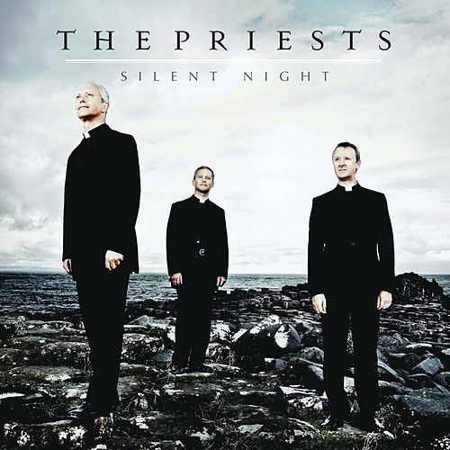 Play & Download Silent Night by The Priests | Napster