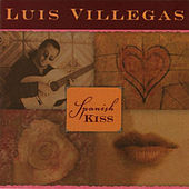 Play & Download Spanish Kiss by Luis Villegas | Napster