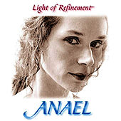 Light Of Refinement by Anael