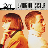 The Best Of Swing Out Sister - 20th Century Masters - The Millen by Swing Out Sister