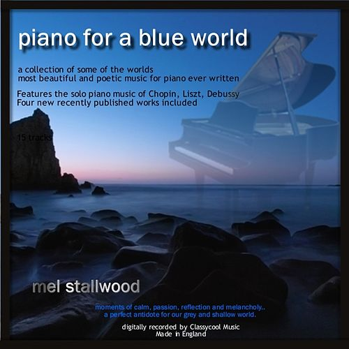 Play & Download Piano for a Blue World by Mel Stallwood | Napster