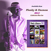 Play & Download Plunky & Oneness 2012 Collectors' Box Set by Plunky & Oneness | Napster