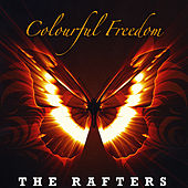Play & Download Colourful Freedom by The Rafters | Napster