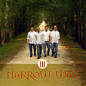 Narrow Way by Narrow Way