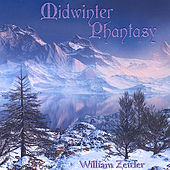 Play & Download Midwinter Phantasy by William Zeitler | Napster