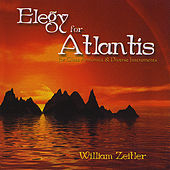 Play & Download Elegy for Atlantis by William Zeitler | Napster