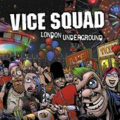 London Underground ( Special Edition ) by Vice Squad