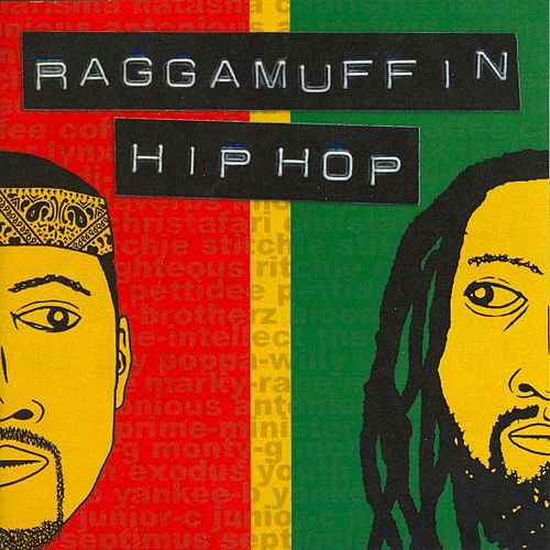 Play & Download Raggamuffin Hip Hop by Various Artists | Napster