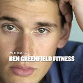 Ben Greenfield Fitness Volume 3: Episodes 41-60 by BenGreenfieldFitness