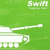 Play & Download Waging War by Swift | Napster