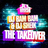 Play & Download The Takeover (Album Version) by DJ Bam Bam   Napster
