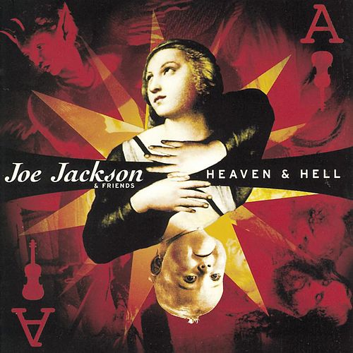 Play & Download Heaven And Hell by Joe Jackson | Napster