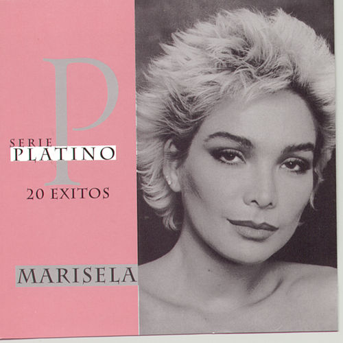 Play & Download Serie Platino by Marisela | Napster