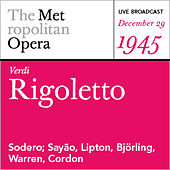 Verdi: Rigoletto (December 29, 1945) by Various Artists