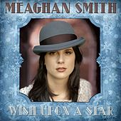Play & Download Wish Upon A Star by Meaghan Smith | Napster