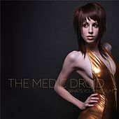 Play & Download What's Your Medium by The Medic Droid | Napster