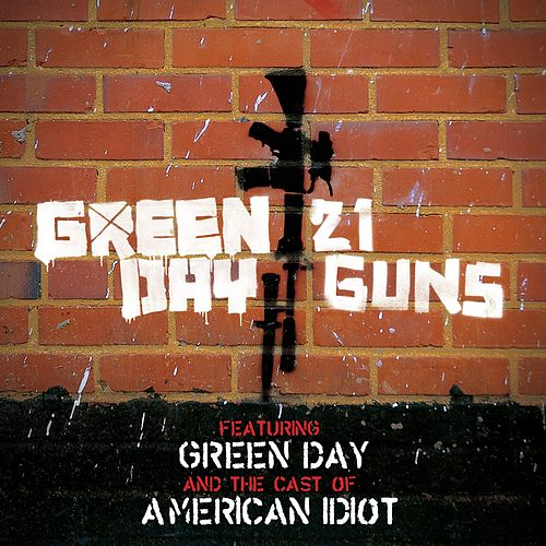 Play & Download 21 Guns [featuring Green Day and The Cast Of American Idiot] by Green Day | Napster