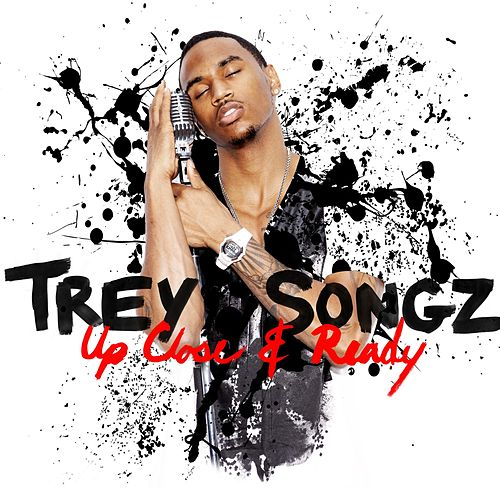 Up Close and Ready by Trey Songz