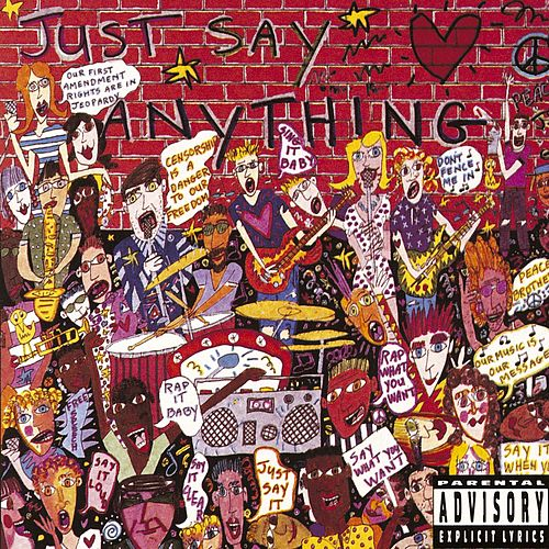 Just Say Anything by Various Artists