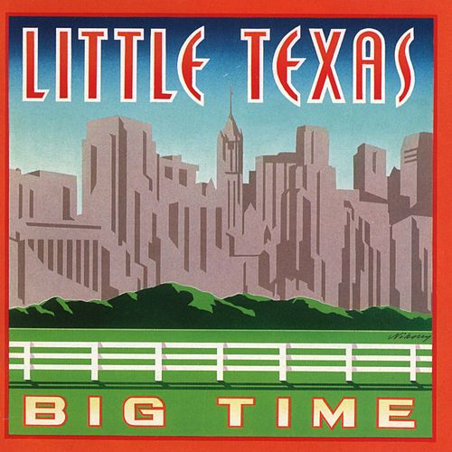 Play & Download Big Time by Little Texas | Napster