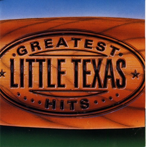 Play & Download Greatest Hits by Little Texas | Napster
