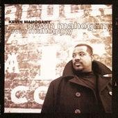 Kevin Mahogany by Kevin Mahogany