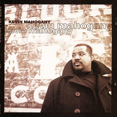 Play & Download Kevin Mahogany by Kevin Mahogany | Napster