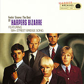 Feelin' Groovy: The Best Of Harpers Bizarre Featuring The 59th Street Bridge Song by Harpers Bizarre