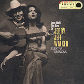 Play & Download Lone Wolf:The Best Of Jerry Jeff Walker/Elektra Sessions by Jerry Jeff Walker | Napster