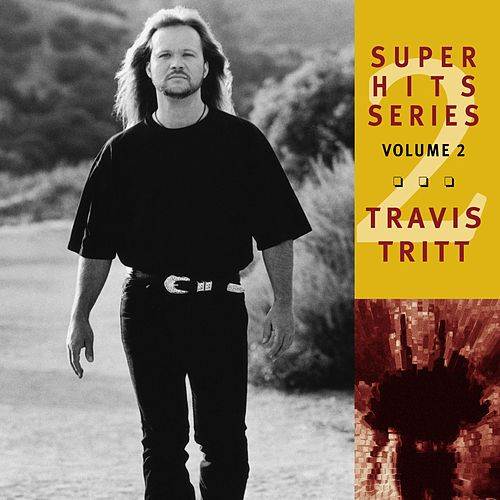 Super Hits by Travis Tritt