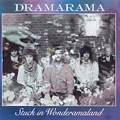 Play & Download Stuck In Wonderamaland by Dramarama | Napster
