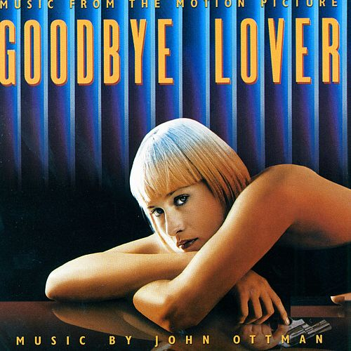 Goodbye Lover by John Ottman