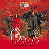 Dolls by Joe Hisaishi