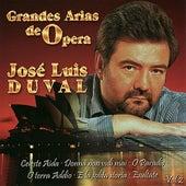 Play & Download Grandes Arias de Opera Vol. 2 by José Luis Duval | Napster