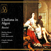 Play & Download Rossini: L'italiana in Algeri by Various Artists | Napster