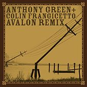 Play & Download Avalon [Remixed by Colin Frangicetto] by Anthony Green | Napster