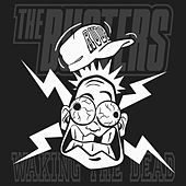 Play & Download Waking the Dead by The Busters | Napster