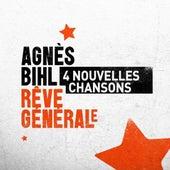 Rêve générale by Agnes Bihl