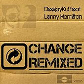 Play & Download Change Remixed by Deejaykul | Napster