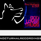 God Loves Thugs by Paul Anthony