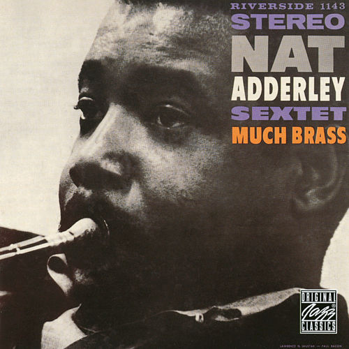 Play & Download Much Brass by Nat Adderley | Napster