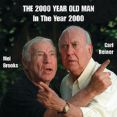 2000 Year Old Man: In the Year 2000 by Mel Brooks/Carl Reiner