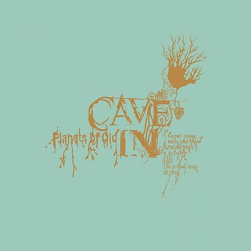 Play & Download Planets Of Old by Cave-In | Napster
