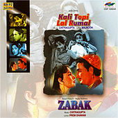 Kali Topi Lal Rumal / Zabak by Various Artists