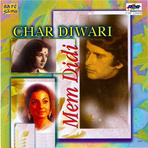 Char Diwari/Mem Didi by Various Artists