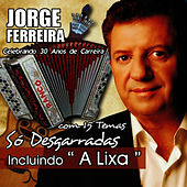 Só desgarradas by Jorge Ferreira