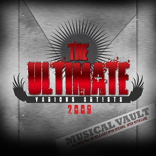 Play & Download The Ultimate 2009 by Various Artists | Napster