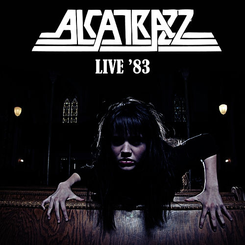 Play & Download Live '83 by Alcatrazz | Napster