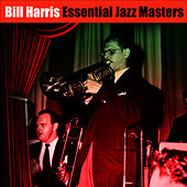 Play & Download Essential Jazz Masters by Bill Harris | Napster