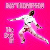 Play & Download The Best Of by Kay Thompson | Napster